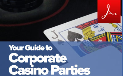 Download our Corporate Casino Event Guide